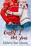 Until I Met You: Brides of Seattle Prequel
