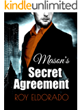 Mason's Secret Agreement
