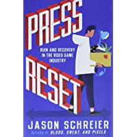 Press Reset: Ruin and Recovery in the Video Game Industry