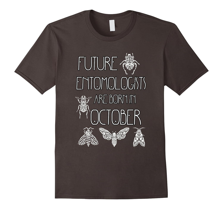 October Birthday Entomologist Bug, Beetle, Insect Tee-BN