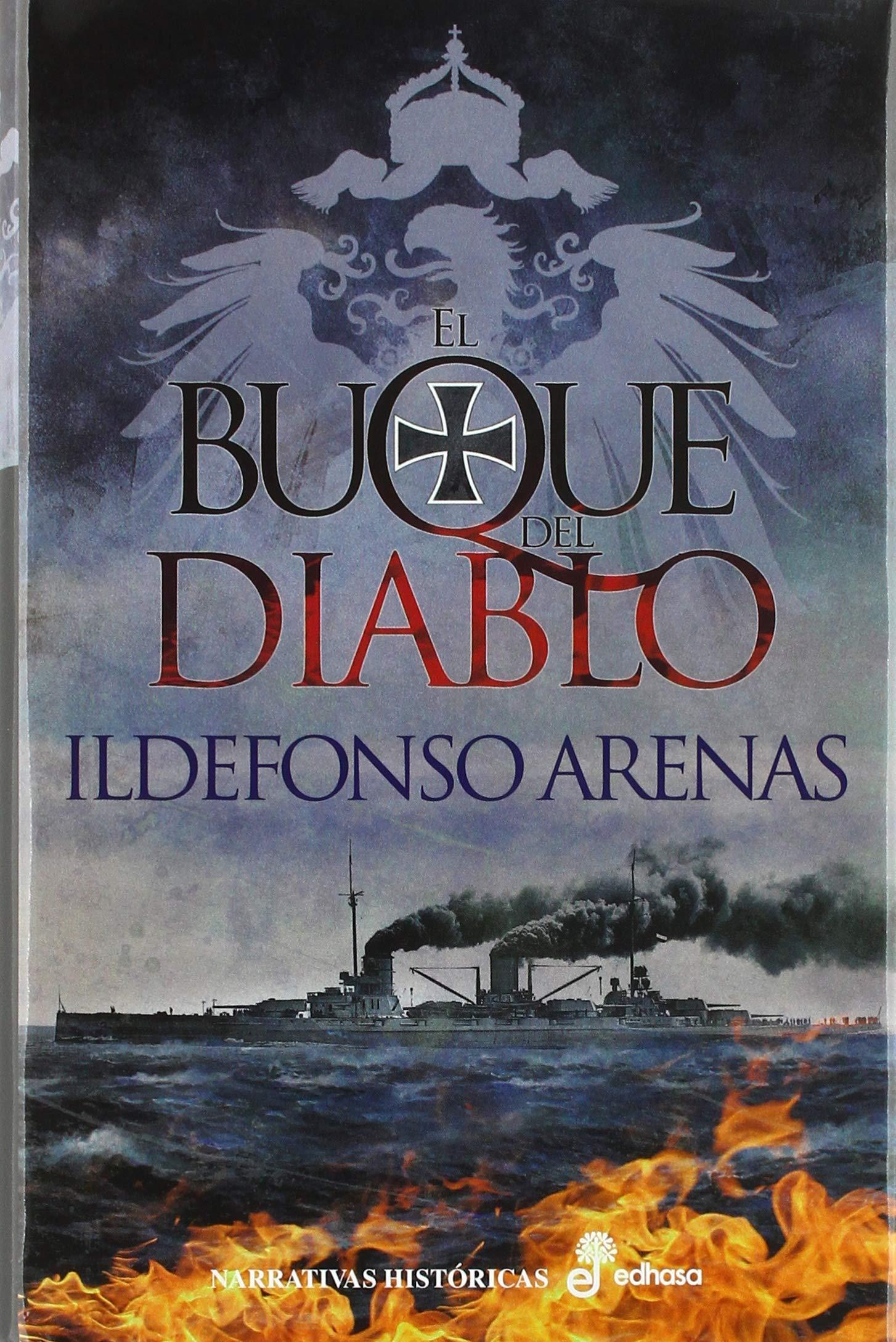 el buque del diablo (Narrativas Históricas): Amazon.es: Ildefonso Arenas:  Libros