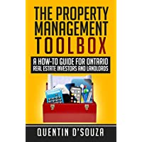 The Property Management Toolbox: A How-To Guide for Ontario Real Estate Investors and Landlords