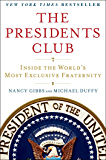 The Presidents Club: Inside the World's Most Exclusive Fraternity (English Edition)