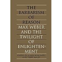 Barbarism of Reason