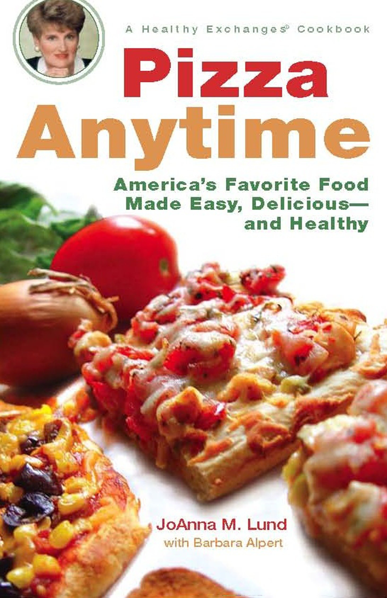 Pizza Anytime: A Healthy Exchanges Cookbook (Healthy Exchanges Cookbooks) PDF