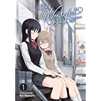 Our Wonderful Days Vol. 1 book cover