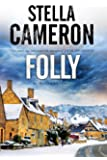 Folly: A British murder mystery set in the Cotswolds (Alex Duggins Mystery)