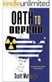 Oath To Defend (The Adam Drake series Book 2)