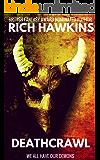 Deathcrawl: An Extreme Horror Novella
