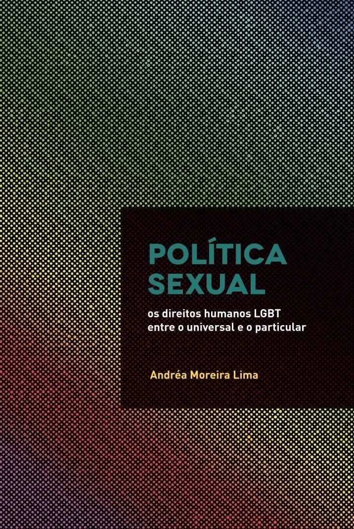 Os Direitos Humanos LGBT Entre o Universal e o Particular: Amazon.es: Andréa Moreira Lima: Libros