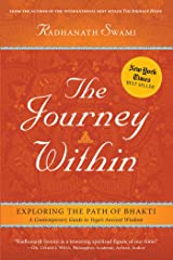 The Journey Within: Exploring the Path of Bhakti Paperback