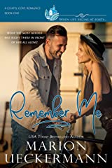 Remember Me: A clean, sweet, faith-filled, small-town romance, where life begins at forty. (Chapel Cove Romances Book 1) Kindle Edition