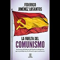 La vuelta del comunismo (Spanish Edition)