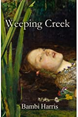 Weeping Creek (The Ominous Trilogy Book 2) Kindle Edition