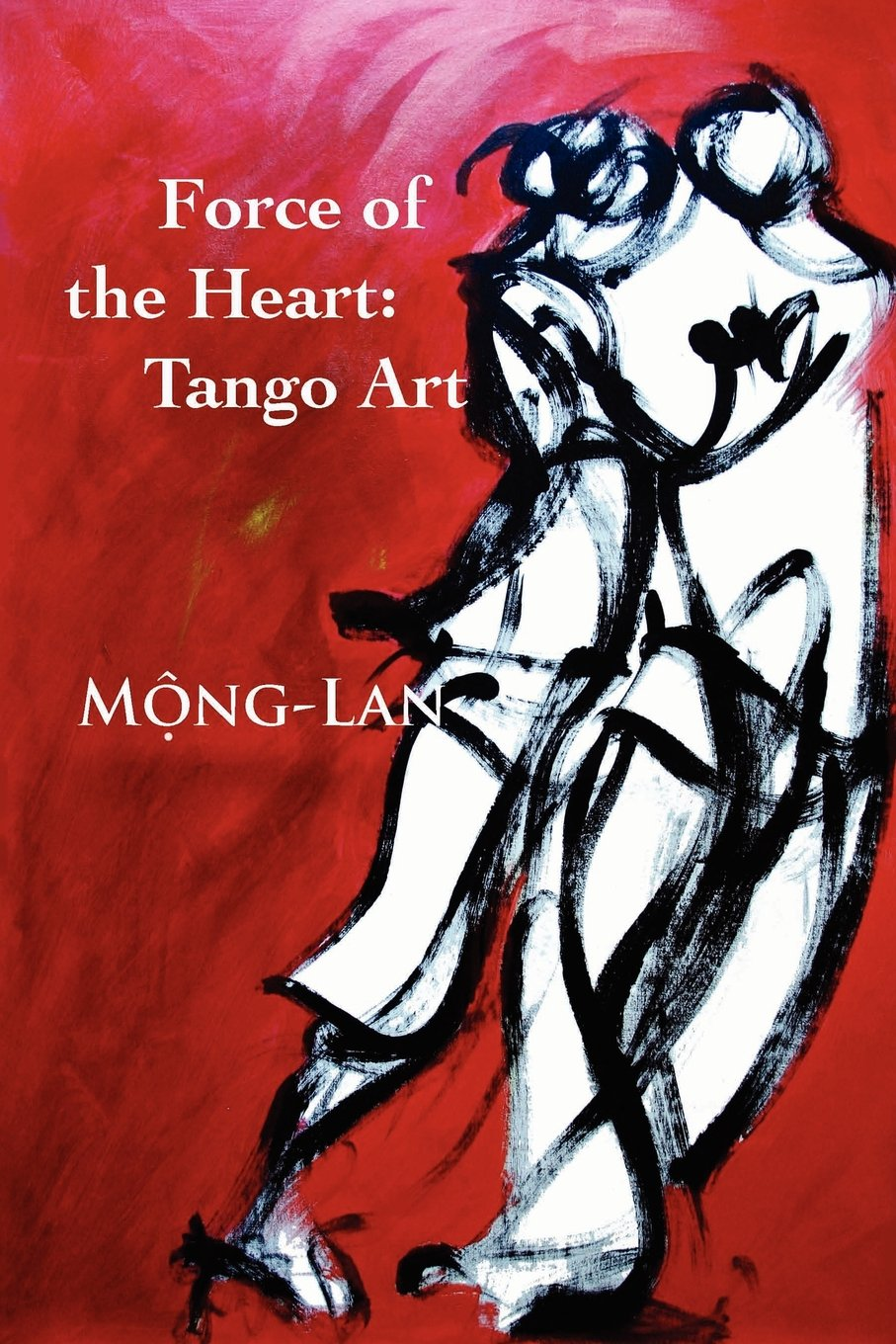Download Force of the Heart: Tango, Art pdf