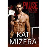 Pause (ROCK HARD Book 2)