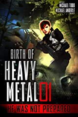 He Was Not Prepared (Birth Of Heavy Metal Book 1) Kindle Edition