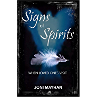 Signs of Spirits: When Loved Ones Visit