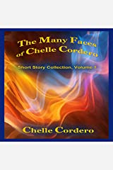 The Many Faces of Chelle Cordero Audible Audiobook