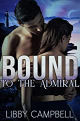 Bound to the Admiral Kindle Edition