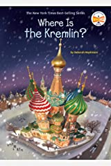 Where Is the Kremlin? (Where Is?) Kindle Edition