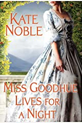 Miss Goodhue Lives for a Night Kindle Edition