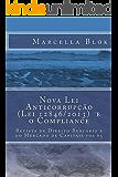 Nova Lei Anticorrupção e o Compliance