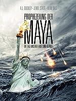 Prophezeiung der Maya - Die Tage unserer Erde sind gezählt [dt./OV]