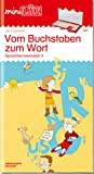 miniLÜK / Deutsch: miniLÜK: Vom Buchstaben zum Wort: Sprachlernwerkstatt 2 für Kinder ab 5 Jahren