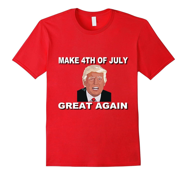 Make 4th Of July Great Again Big And Tall Trump Art T-Shirt
