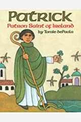 Patrick, Patron Saint of Ireland Kindle Edition