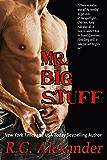 Mr. Big Stuff (Bigger in Texas Series Book 2)