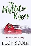 The Mistletoe Kisser: A Small Town Love Story (Blue Moon Book 8)