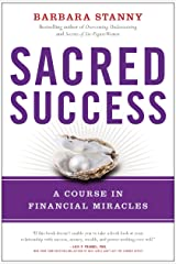 Sacred Success: A Course in Financial Miracles Kindle Edition