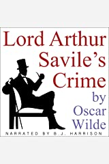 Lord Arthur Savile's Crime [Classic Tales Edition] Audible Audiobook