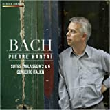Bach : Suites Anglaises N° 2 & 6, Concerto Italien