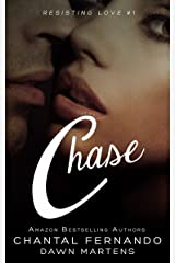 Chase (Resisting love Book 1)