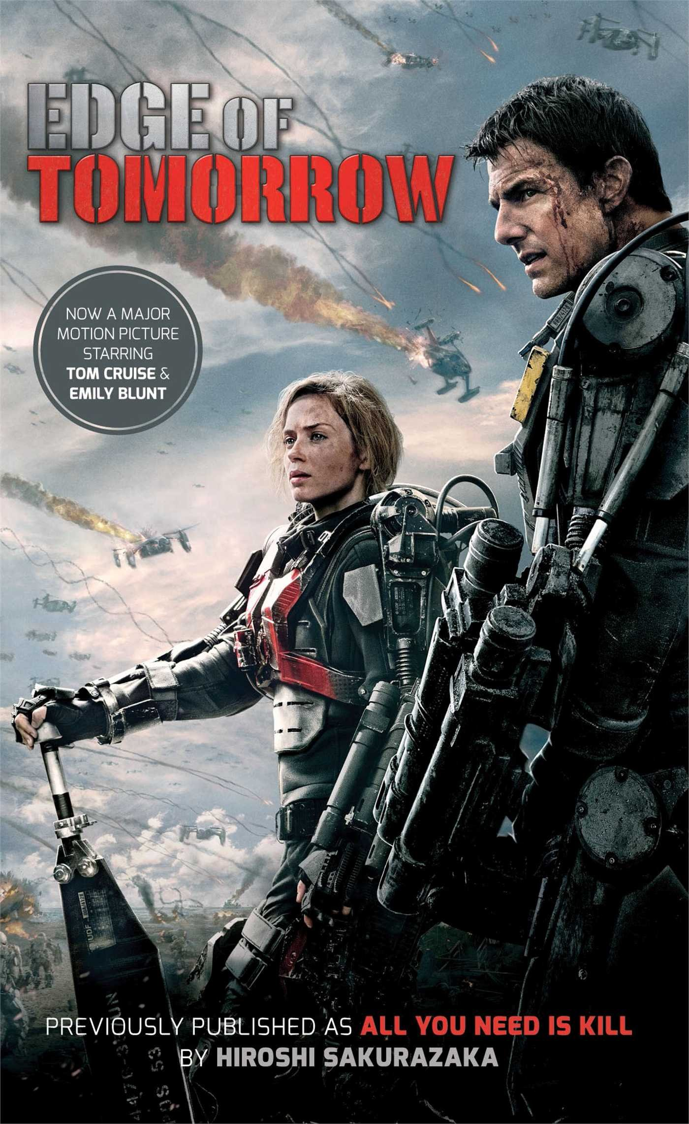 Edge of Tomorrow (Movie Tie-in Edition): (Previously published and available digitally as All You Need Is Kill) PDF