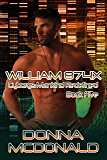 William 874X: A Cyborg Romance (Cyborgs Mankind Redefined Book 5)