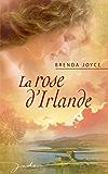 La rose d'Irlande (Jade)
