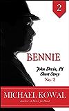 Bennie (John Devin, PI Short Story Book 2)