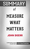 Summary of Measure What Matters (Conversation Starters)