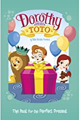 Dorothy and Toto The Hunt for the Perfect Present Kindle Edition