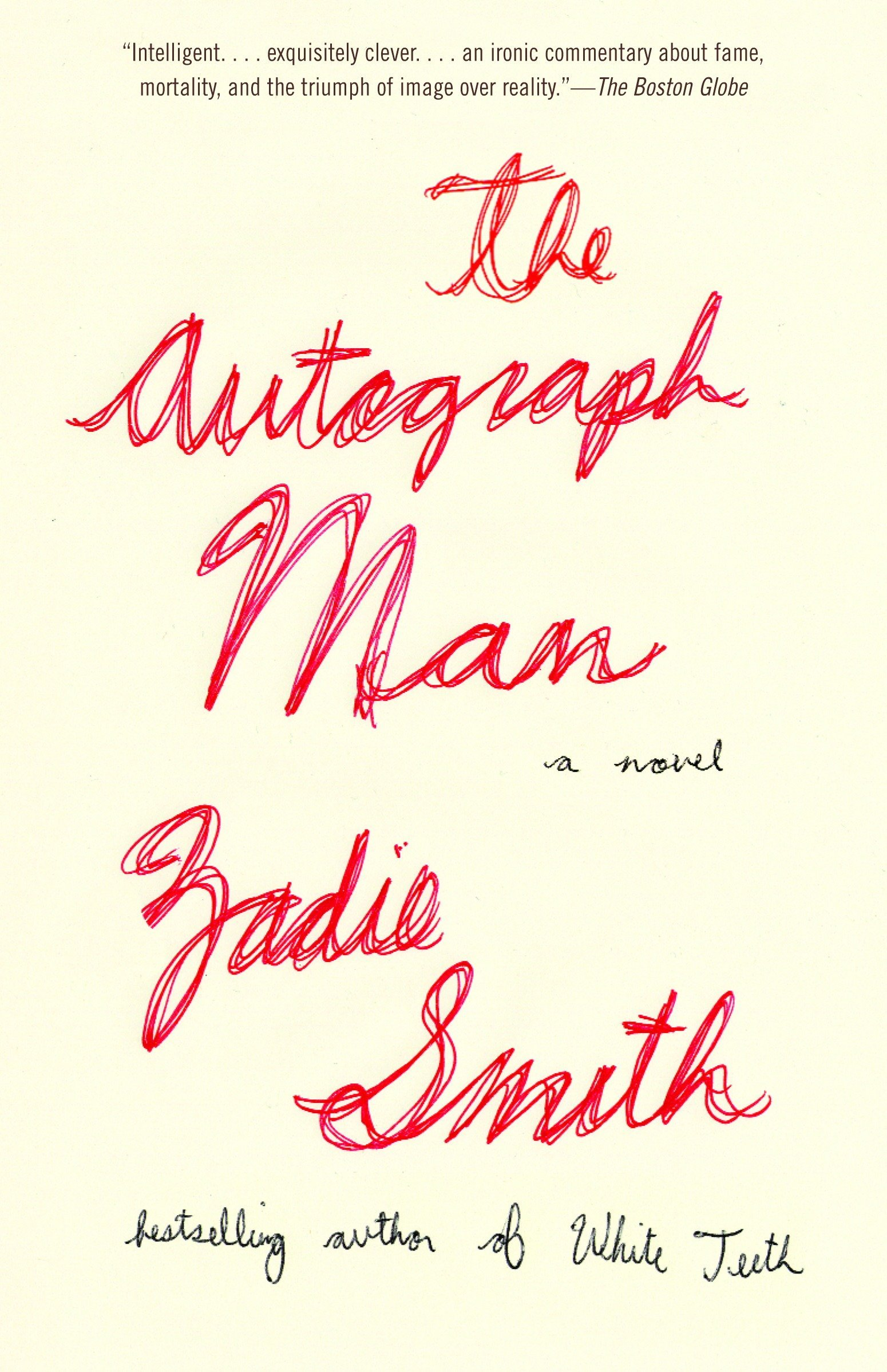 The Autograph Man: Zadie Smith: 9780375703874: : Books