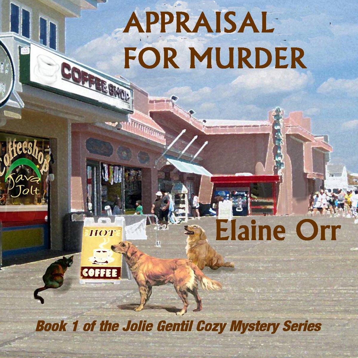 Appraisal for Murder: Jolie Gentil Cozy Mystery Series