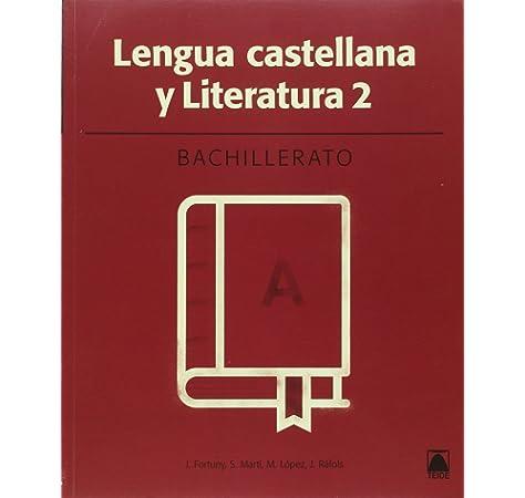 Lengua castellana 2. Bachillerato - ed. 2016 - 9788430753512: Amazon.es: Fortuny Giné, Joan Baptista, Martí Raüll, Salvador, López Robles, Marta, Ràfols Vives, Joana: Libros