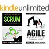 Agile Product Management: (Box Set) : Scrum:  A Cleverly Concise Agile Guide and Agile: The Complete Overview of Agile Principles and Practices (scrum, ... development, agile software development)
