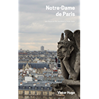 Notre-Dame de Paris: also known as The hunchback of Notre Dame (English Edition)