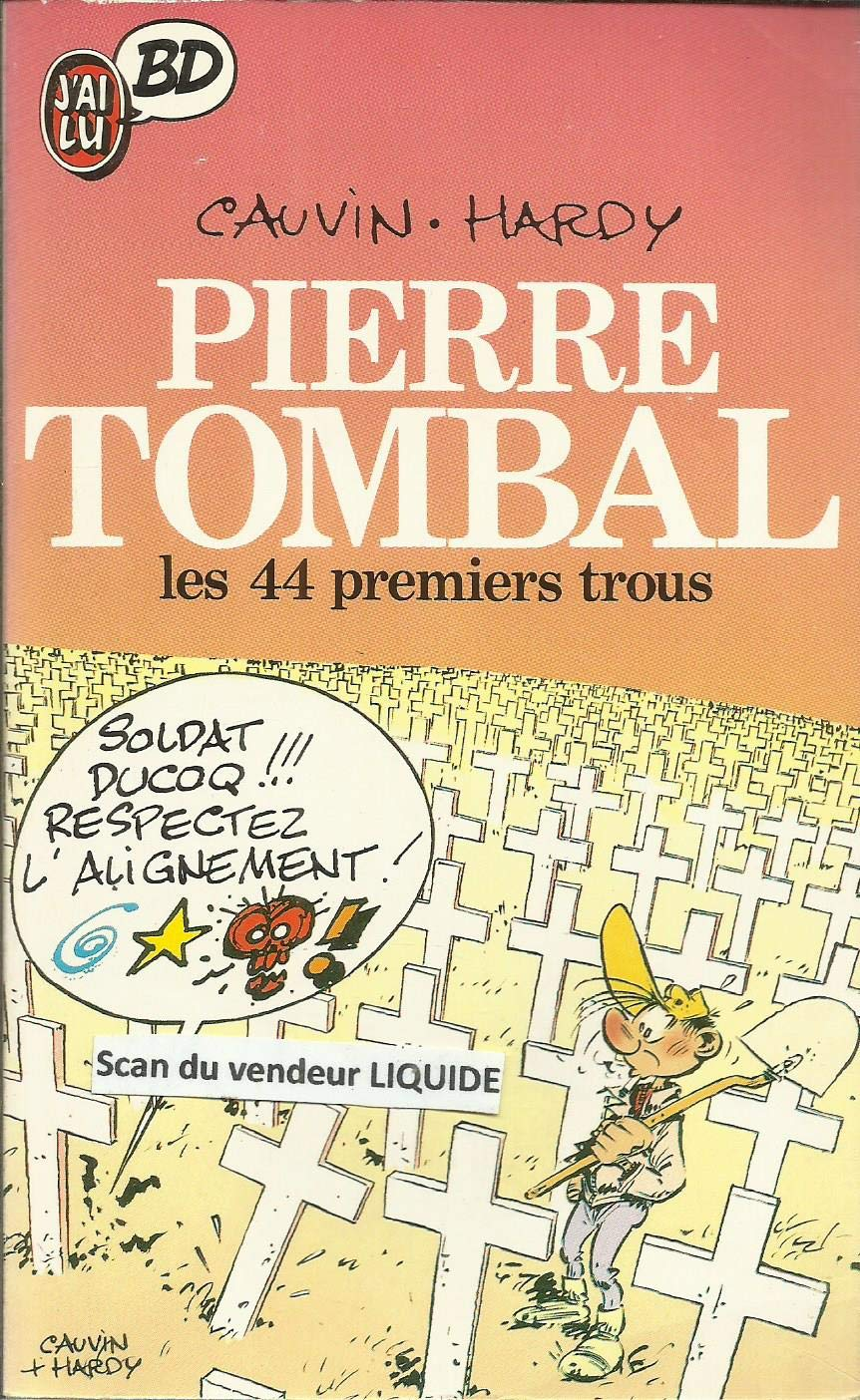 Pierre Tombal - Tome 1 - Les 44 premiers trous (French Edition)