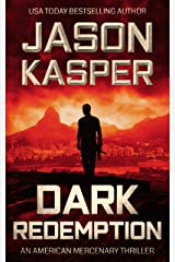 Dark Redemption: A David Rivers Thriller (American Mercenary Book 3) Kindle Edition